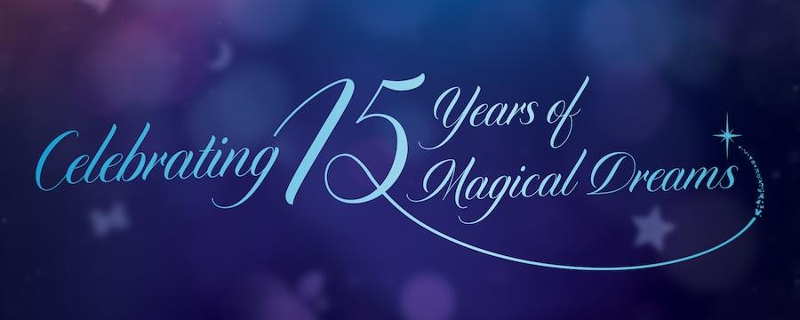 Celebrating 15 years of Magical Dreams Hong Kong Disneyland